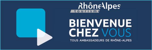 Rhone Alpes Tourisme Opération Bienvenue Chez Vous
